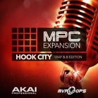Hook City Trap & B Edition – Expansion for AKAI MPC (Serial Download)