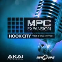 Hook City Trap & Soul Edition – Expansion for AKAI MPC (Serial Download)