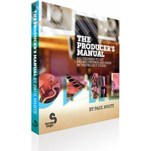Sample Magic The Producer's Manual by Paul White